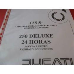 ducati 125, 250 de luxe y 24 horas reparaciones